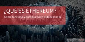 Ethereum qué es