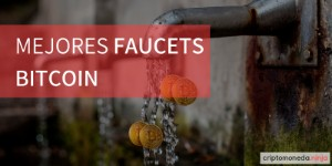 Mejores faucets bitcoin